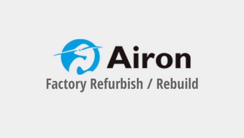 Airon Factory Refurbish / Rebuild